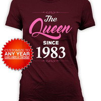 35th Birthday Gifts For Women Bday T Shirt Birthday Outfit Custom Year Personalized TShirt The Queen Since 1983 Birthday Ladies Tee - BG586