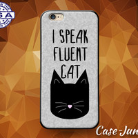 I Speak Fluent Cat Funny Kitty Quote Tumblr Inspired Custom Case For iPhone 4 and 4s and iPhone 5 and 5s and 5c and iPhone 6 and 6 Plus +