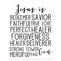"8x10 Faith typography quote art, ""Jesus is"", home decor wall art, prints and posters, typographical design, bible verse"