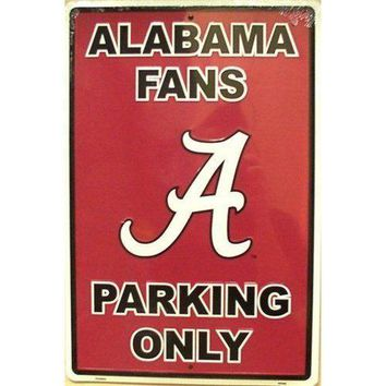 "ALABAMA CRIMSON TIDE METAL FANS PARKING ONLY SIGN 12""X18"" NEW  SHIPPING"