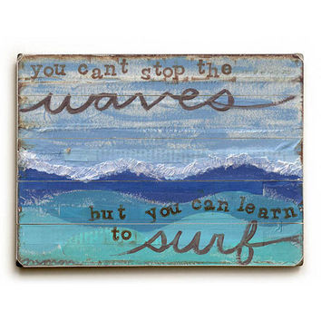 Learn To Surf by Artist Monica Martin Wood Sign