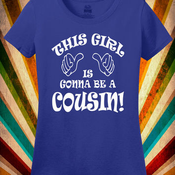 Cousin Shirt New Baby Sibling Tee Promoted to Cousin T-Shirt Tshirt Kids Youth Ladies Womens Aunt Uncle Small Medium Large XL 2XL 3XL 4XL