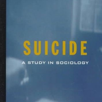 Suicide: A Study in Sociology