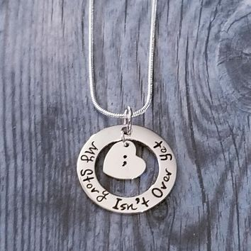 """My Story Isn't Over Yet"" Semicolon Necklace"
