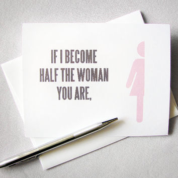 Mother's Day card If I become half the woman by RedLetterPaperCo