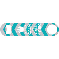 Mascot Call My Big - Sorority Bottle Opener