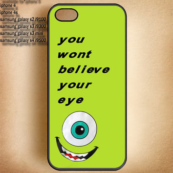 Monster inc you wont believe your eye-IPhone 4,IPhone 4S,IPhone 5-Samsung Galaxy S2 i9100,Samsung S3 i9300,Samsung S4 i9500 Case-B12613-5