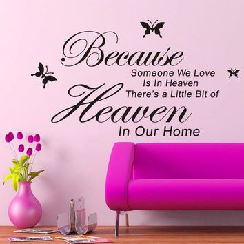 Because someone we love in heaven Quotes Wall Stickers