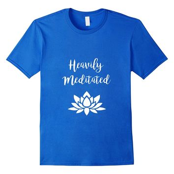 Funny spiritual Heavily Meditated zen yoga T-shirt