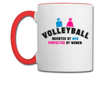 Volleyball invented by men, perfected by women - Coffee/Tea Mug