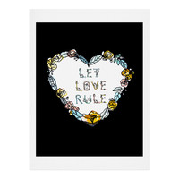 CayenaBlanca Let Love Rule Art Print
