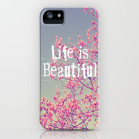 Life is Beautiful  iPhone & iPod Case by Rachel Burbee