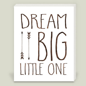 Dream Big Little One 2 Wrapped Canvas Print by ZoomandBooneCreations on BoomBoomPrints