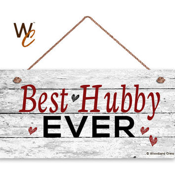 "Best Hubby Ever Sign, Distressed Wood Sign, Rustic Wall Art, 5"" x 10"" Sign, Valentine's Day Gift, Rustic Hearts, Gift For Him, Made To Order"