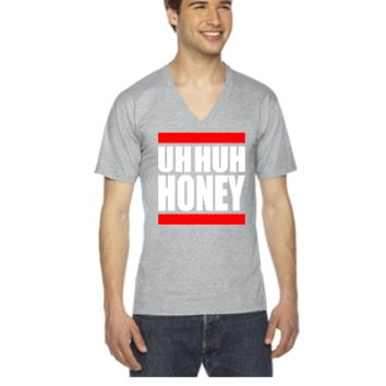 Uh huh honey - V-Neck T-shirt