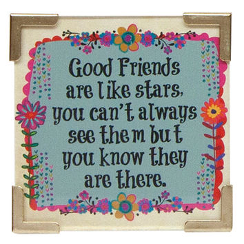 Good Friends are Like Stars Corner Magnet by Natural Life
