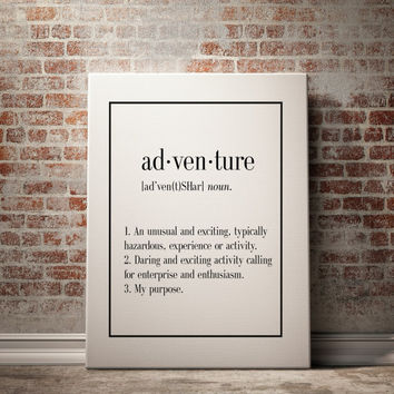 Adventure Definition Definition Print Funny Wall Art Home Decor Art Print Kitchen Wall Art Funny Wall Art Inspirational Quote Typography Art