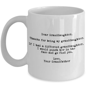 Dear Granddaughter Punched in the Face Grandfather Mug
