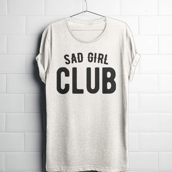 Sad Girl Club Shirt