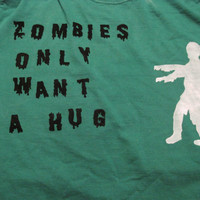 Zombies only want a hug limited edition by CommodityOddity