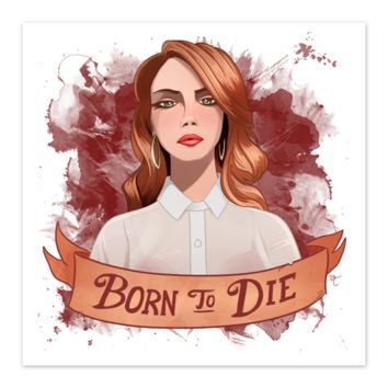 Lana Del Rey - Born to Die - Fan Art - 8x8 Print