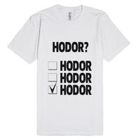 Hodor Multiple Choice-Unisex White T-Shirt