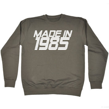 123t USA Made In 1980 Funny Sweatshirt
