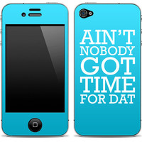 """New """"Ain't Nobody Got Time For Dat"""" Blue/White iPhone 4/4s or 5, iPod Touch 4th or 5th Gen, Galaxy S2 or S3  Skin FREE SHIPPING"""