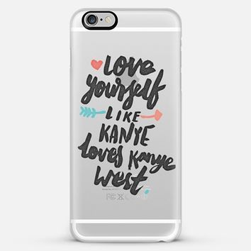 Love Yourself Like Kanye Loves Kanye West iPhone 6 Plus case by eugeniaclara | Casetify