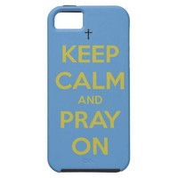 Keep Calm and Pray On iphone 5 case from Zazzle.com