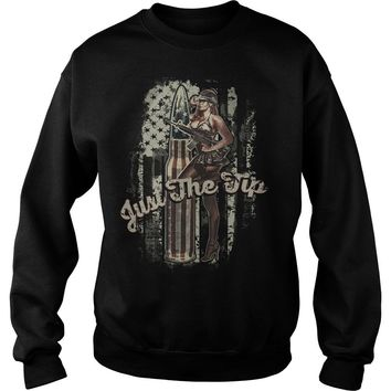 Just the tip american flag and girl shirt Sweat Shirt