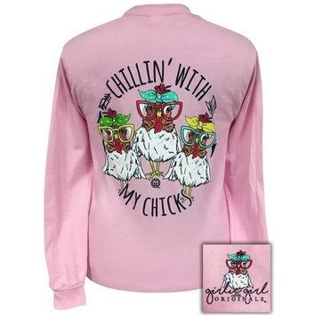 Girlie Girl Originals Preppy Chillin With My Chicks Long Sleeve T-Shirt