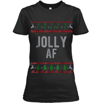 Cool Jolly AF Ugly Christmas Sweater Style Funny  Ladies Custom