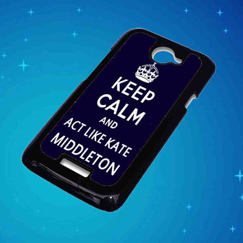 Blue Keep Calm and Act Like For HTC One X Case ***