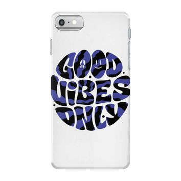good vibes only 2 iPhone 7 Case