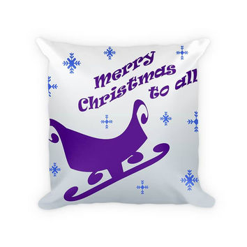 Merry Christmas to All Sleigh Cotton Poly Pillow