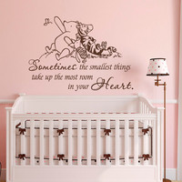 Winnie The Pooh Wall Decal Quote Sometimes The Smallest Things- Winnie The Pooh Piglet And Tigger Wall Decals Nursery Kids Room Decor 053