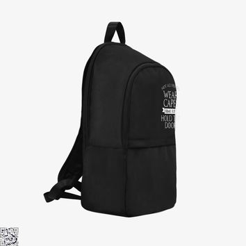Wear Capes Some Just Hold The Door, Game of Thrones Backpack