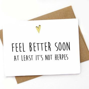 Feel Better Soon At Least Not Herpes Funny Get Well Card Feel Better Card FREE SHIPPING