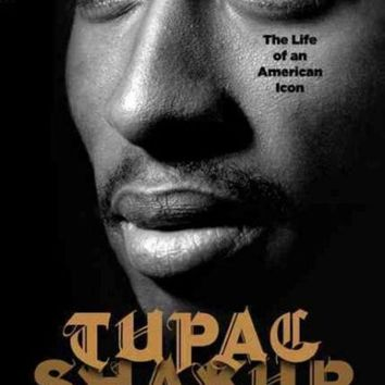 DCCKB62 Tupac Shakur: The Life and Times of an American Icon