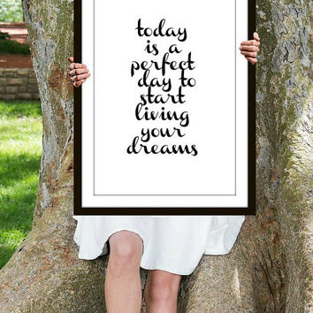 Living Your Dreams Print, Inspirational Quote, Motivational Poster, Gift Ideas, Shabby Chic, Wall Art, Home Decor, Typography Print - PT0116