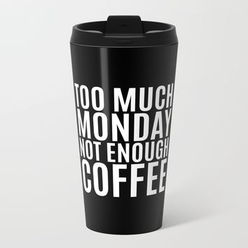 Too Much Monday Not Enough Coffee (Black & White) Clear iPhone Case by CreativeAngel