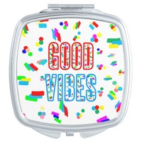 Good Vibes Compact Mirror