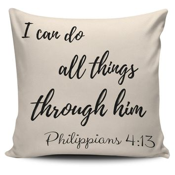 I Can Do All Things Philippians 4:13 Pillow Cover