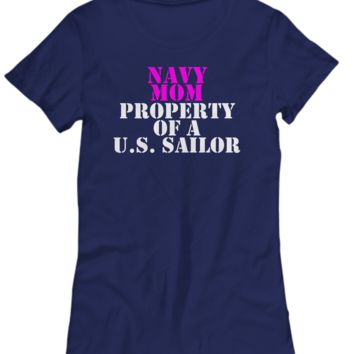 Military - Navy Mom - Property of a U.S. Sailor