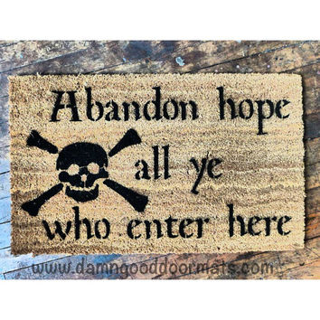 Abandon Hope Dante Pirate skull  doormat