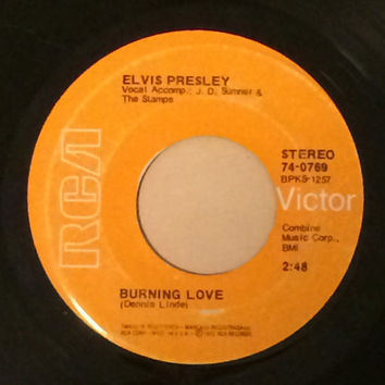 1972 Elvis Presley 7 Inch 45 Record Vinyl Burning Love +  It's a Matter of Time RCA Records 74-0769 45 RPM