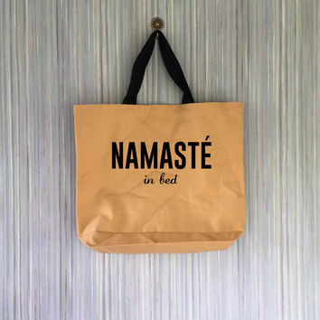 Namaste In Bed Canvas Tote Bag - Grocery Bag - Beach Bag - Book Bag