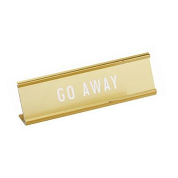 Go Away Engraved Nameplate in Metallic Gold