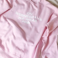 Mean Girls On Wednesdays We Were Pink Sweatshirt